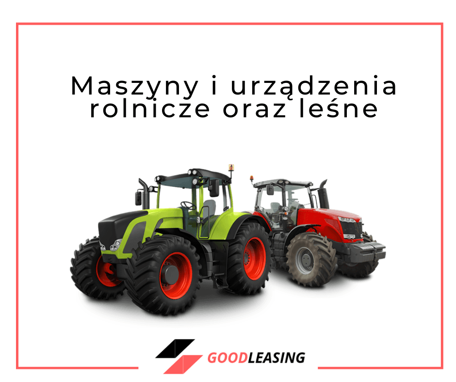 agricultural machinery leasing, goodleasing